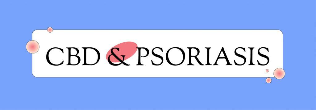 ¿Funciona el CBD para aliviar la psoriasis? Evidencias científicas y modos de empleo